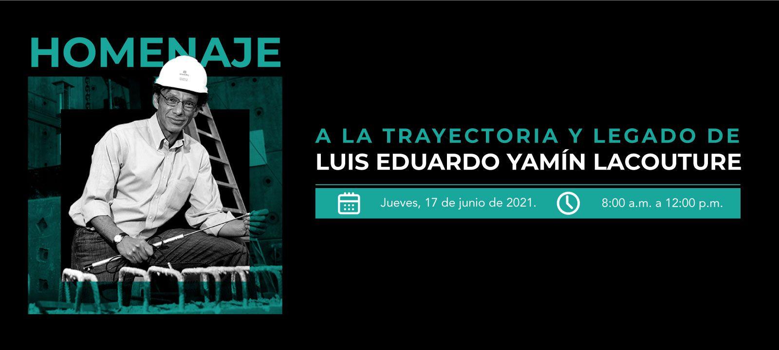 Homenaje a la trayectoria y legado de Luis Eduardo Yamín Lacouture