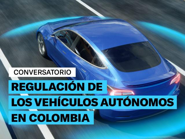 Regulación de los Vehículos Autónomos en Colombia