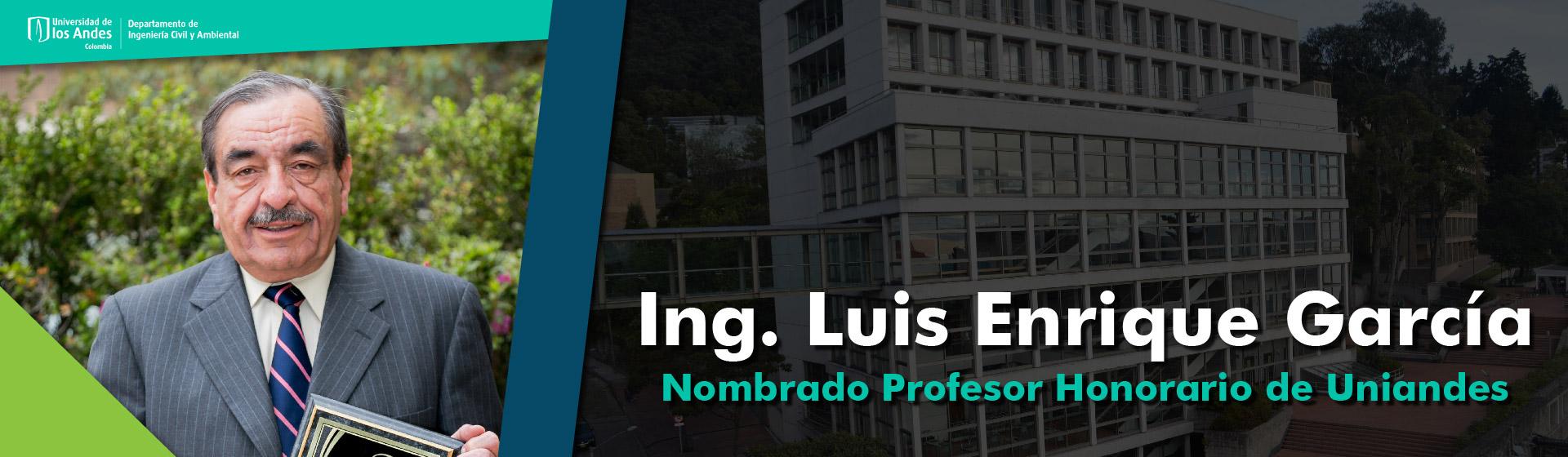 Luis Enrique garcía Profesor honorario Uniandes