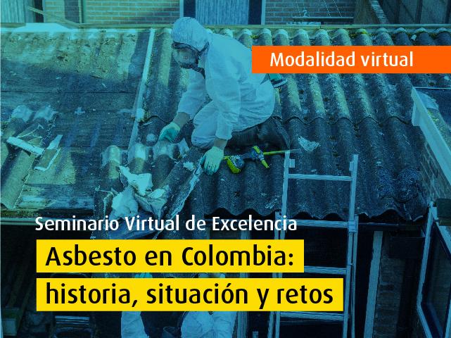 Asbesto en Colombia: Historia, situación y retos