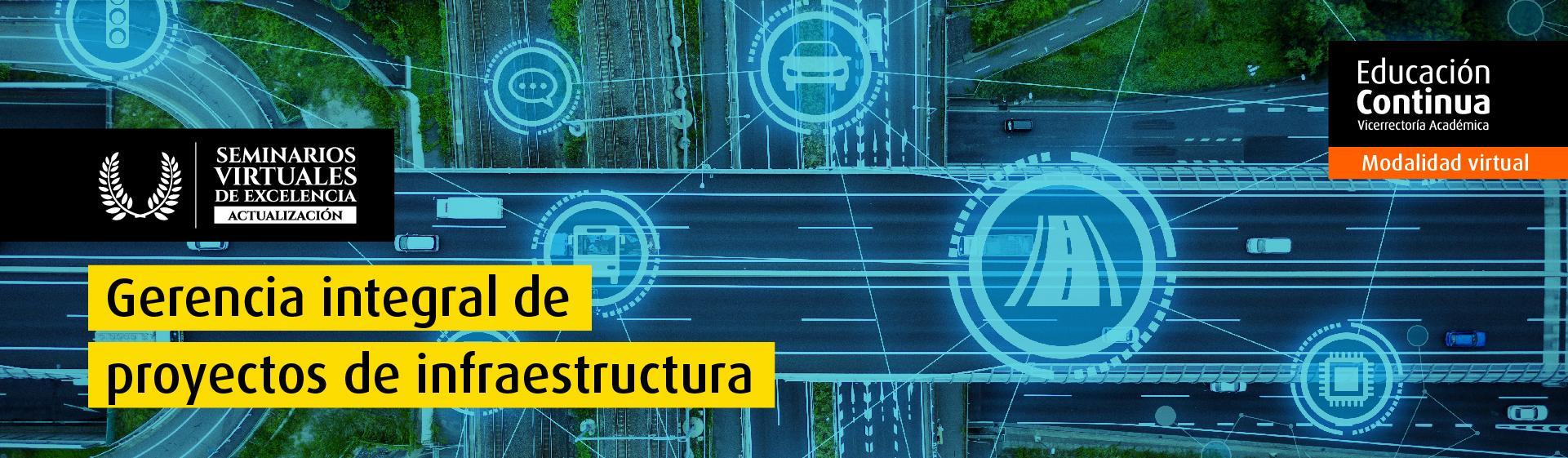 Gerencia Integral de Proyectos de Infraestructura Uniandes
