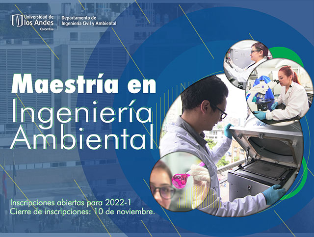 Inscripciones abiertas Maestría Ingeniería Ambiental Uniandes 2022-1
