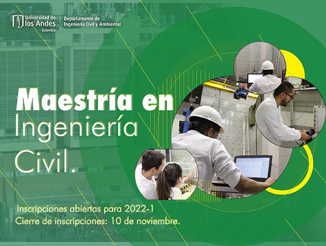 Inscripciones abiertas Maestría Ingeniería Civil Uniandes 2022-1