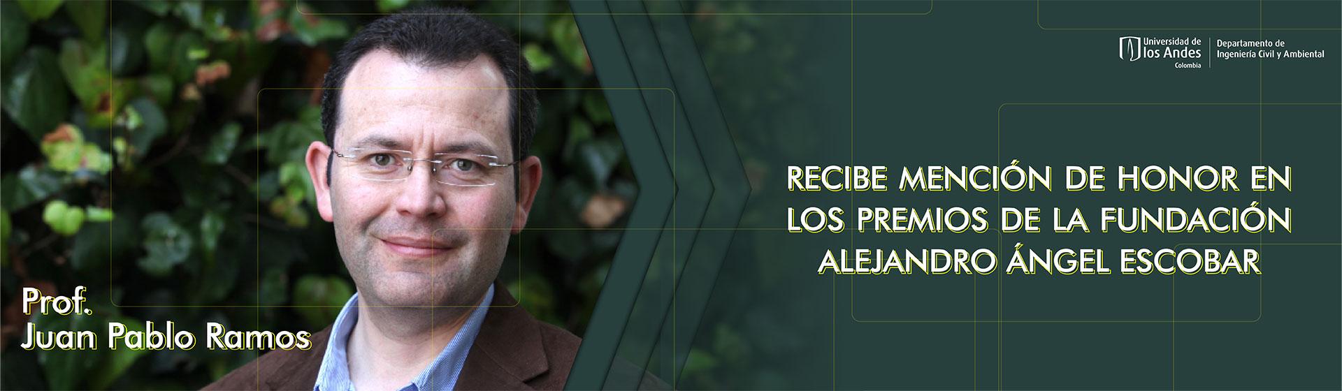 Juan Pablo Ramos gana premio Alejandro Ángel Escobar