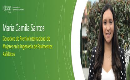 María Camila Santos: Ganadora de premio internacional de Mujeres en la Ingeniería de Pavimentos Asfálticos.